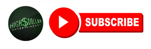 Subscribe to High$Dollar Entertainment on YouTube!